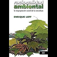 Racionalidad ambiental (Spanish Edition)
