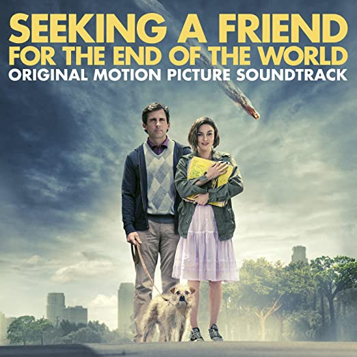 searching for a friend for the end of the world soundtrack