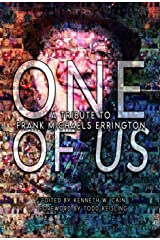 One of Us: A Tribute to Frank Michaels Errington Kindle Edition