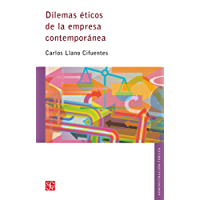Dilemas éticos de la empresa contemporánea (Seccion De Obras De Administracion)