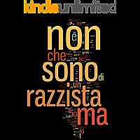 Non sono razzista ma.. (Italian Edition) book cover