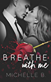 Breathe With Me: Heart Series Book One