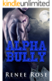 Alpha Bully (Wolf Ridge Academy Book 1)