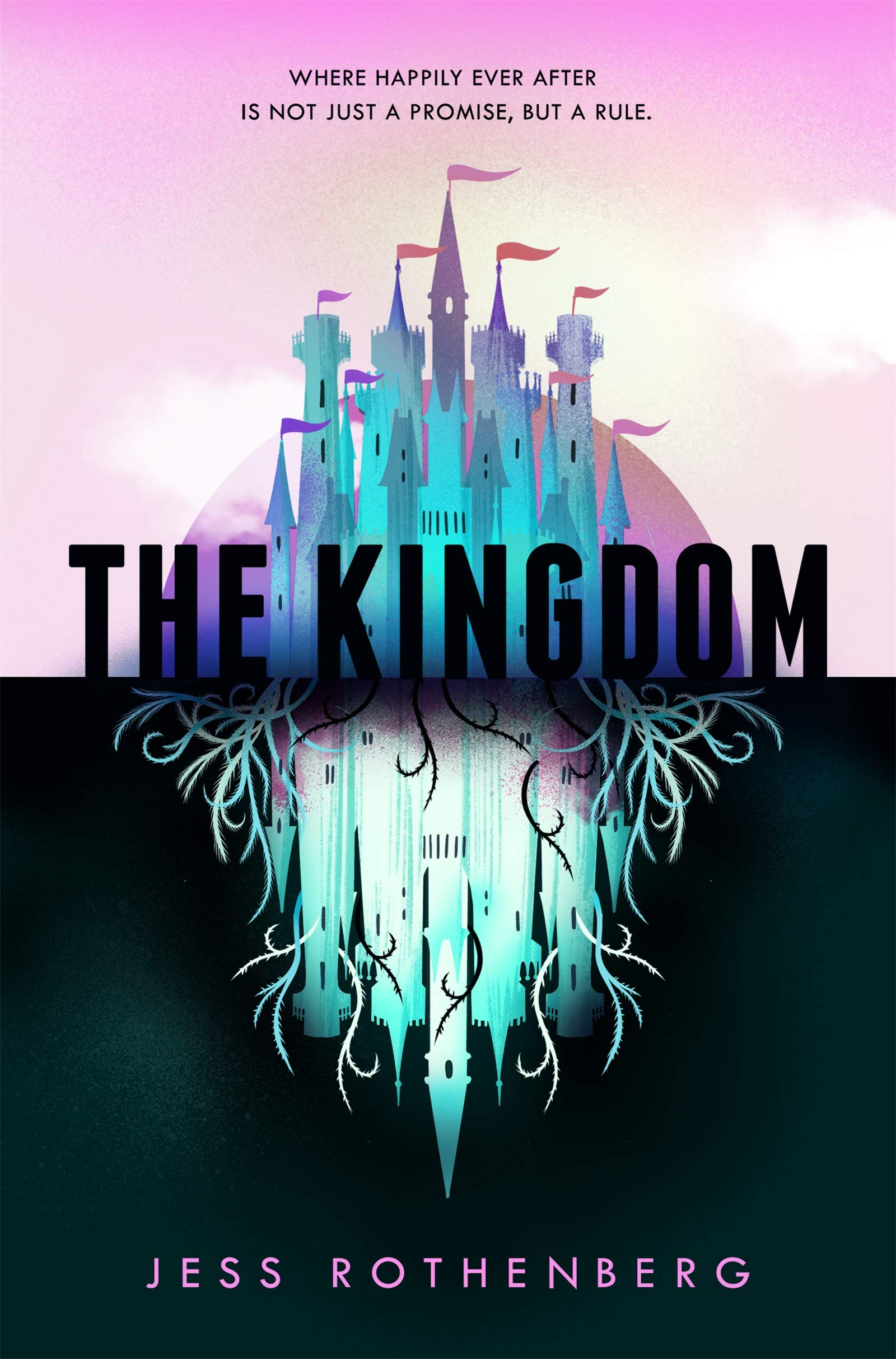 The Kingdom: Amazon.co.uk: Rothenberg, Jess: 9781509899388: Books