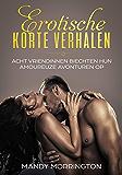 Erotische korte verhalen: Acht vriendinnen biechten hun amoureuze avonturen op