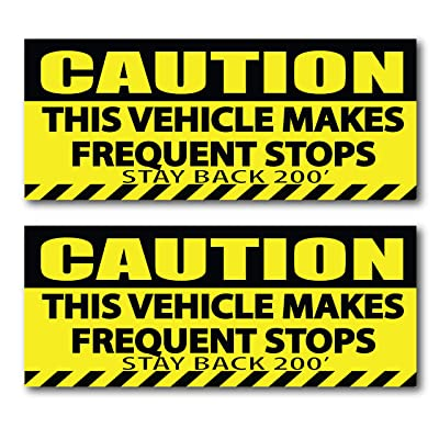 Caution This Vehicle Makes Frequent Stops Stickers Stay Back Bumper Sticker 200 Feet for Safe Delivery: Automotive