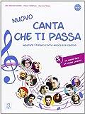 NUOVO Canta che ti passa: Nuovo Canta che ti passa + CD-Audio