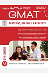 GMAT Fractions, Decimals, & Percents (Manhattan Prep GMAT Strategy Guides Book 1) Kindle Edition