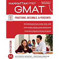 GMAT Fractions, Decimals, & Percents (Manhattan Prep GMAT Strategy Guides Book 1)