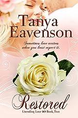 Restored (Unending Love Book 2)