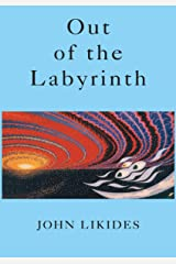 Out of the Labyrinth Kindle Edition