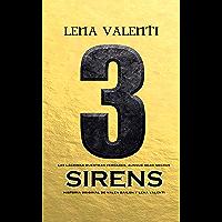 SIRENS 3 (SAGA SIRENS)