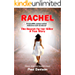 RACHEL: A beautiful young woman abducted and murdered. The Search for her Killer. A True Story. (Detective…