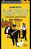 Il mistero di Abbacuada (Le indagini del tenente Roversi Vol. 1) (Italian Edition)
