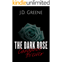 Candance Brewer - The Dark Rose