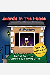 Sounds in the House: A Mystery (Mini-mysteries for Minors) Kindle Edition