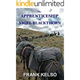 The Apprenticeship of Nigel Blackthorn (The Apprentice Series Book 1)