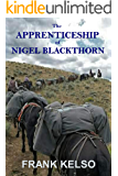 The Apprenticeship of Nigel Blackthorn