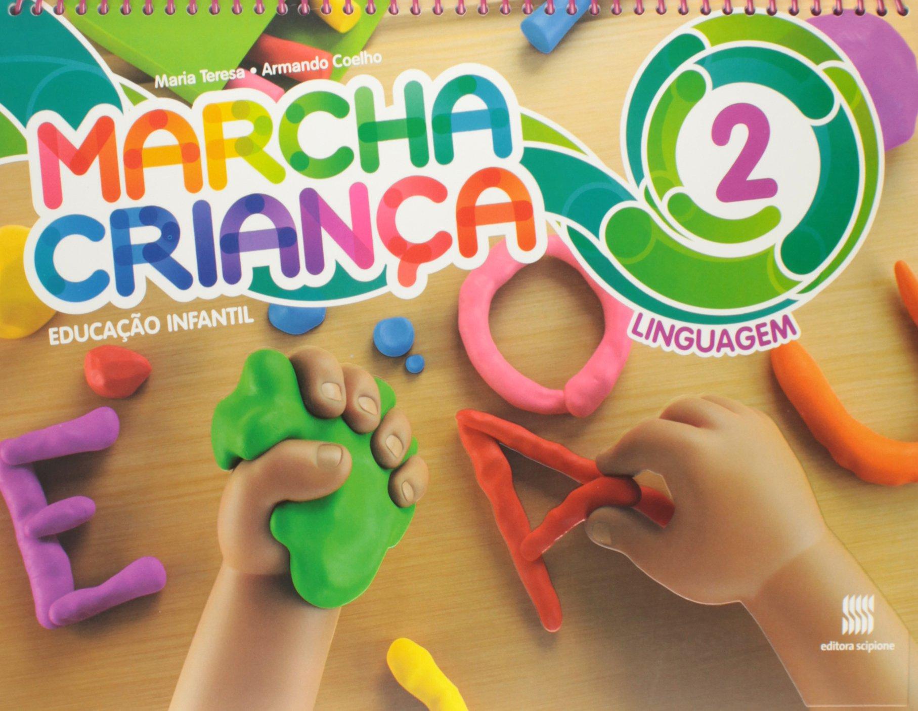 Marcha Criança. Educação Infantil. Linguagem - Volume 2 (Em Portuguese do Brasil): Maria Teresa Marsico: 9788526296220: Amazon.com: Books