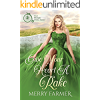 Give Your Heart a Rake (That Wicked O'Shea Family Book 6)