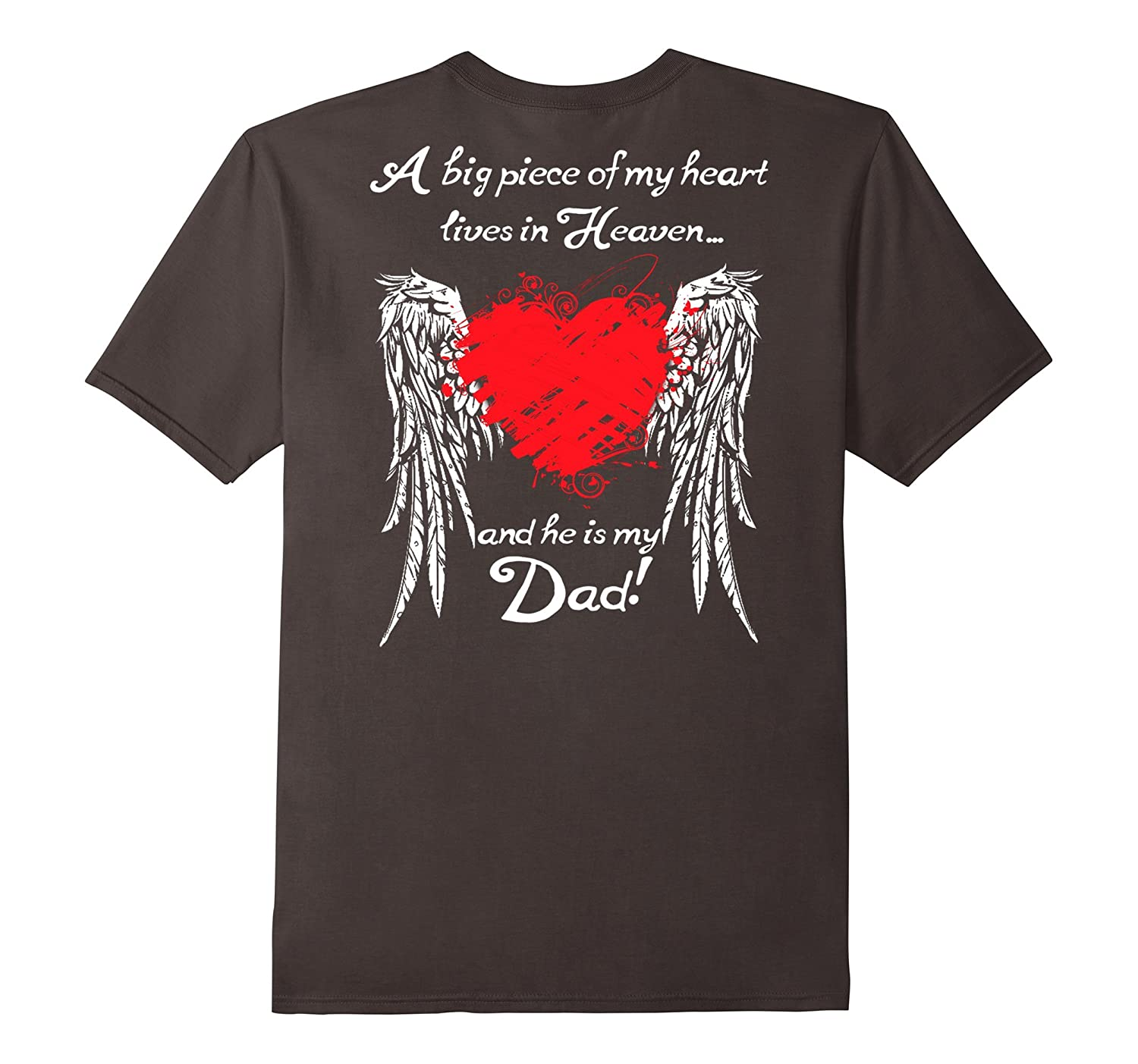 A Big Piece Of My Heart Lives In Heaven T-Shirt