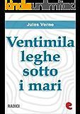 Ventimila Leghe Sotto i Mari (Radici)