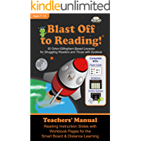 Blast Off to Reading - Teachers' Manual for Presentation: 50 Orton-Gillingham Based Lessons for Struggling Readers and…