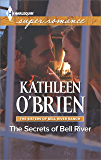 The Secrets of Bell River (The Sisters of Bell River Ranch Book 4)