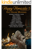 Happy Homicides 1: Cozy Holiday Mysteries (Happy Homicides Mystery Series)