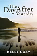 The Day After Yesterday Kindle Edition