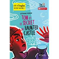 Tom et le secret du Haunted Castle - collection Tip Tongue - A1 découverte - dès 10 ans
