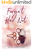 Forget Her Not