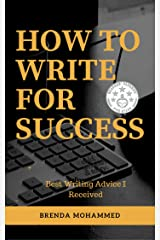 How to Write for Success Kindle Edition
