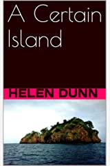 A Certain Island Kindle Edition