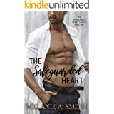 The Safeguarded Heart: A Workplace Romantic Suspense (The Safeguarded Heart Series Book 1)