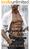 The Safeguarded Heart: A Workplace Romance Suspense (The Safeguarded Heart Series Book 1)