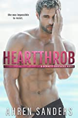 Heartthrob (Bennett Brothers Series Book 3) Kindle Edition