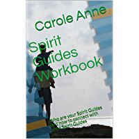 Spirit Guides Workbook: Who are your Spirit Guides and how to connect with your Spirit Guides (English Edition)