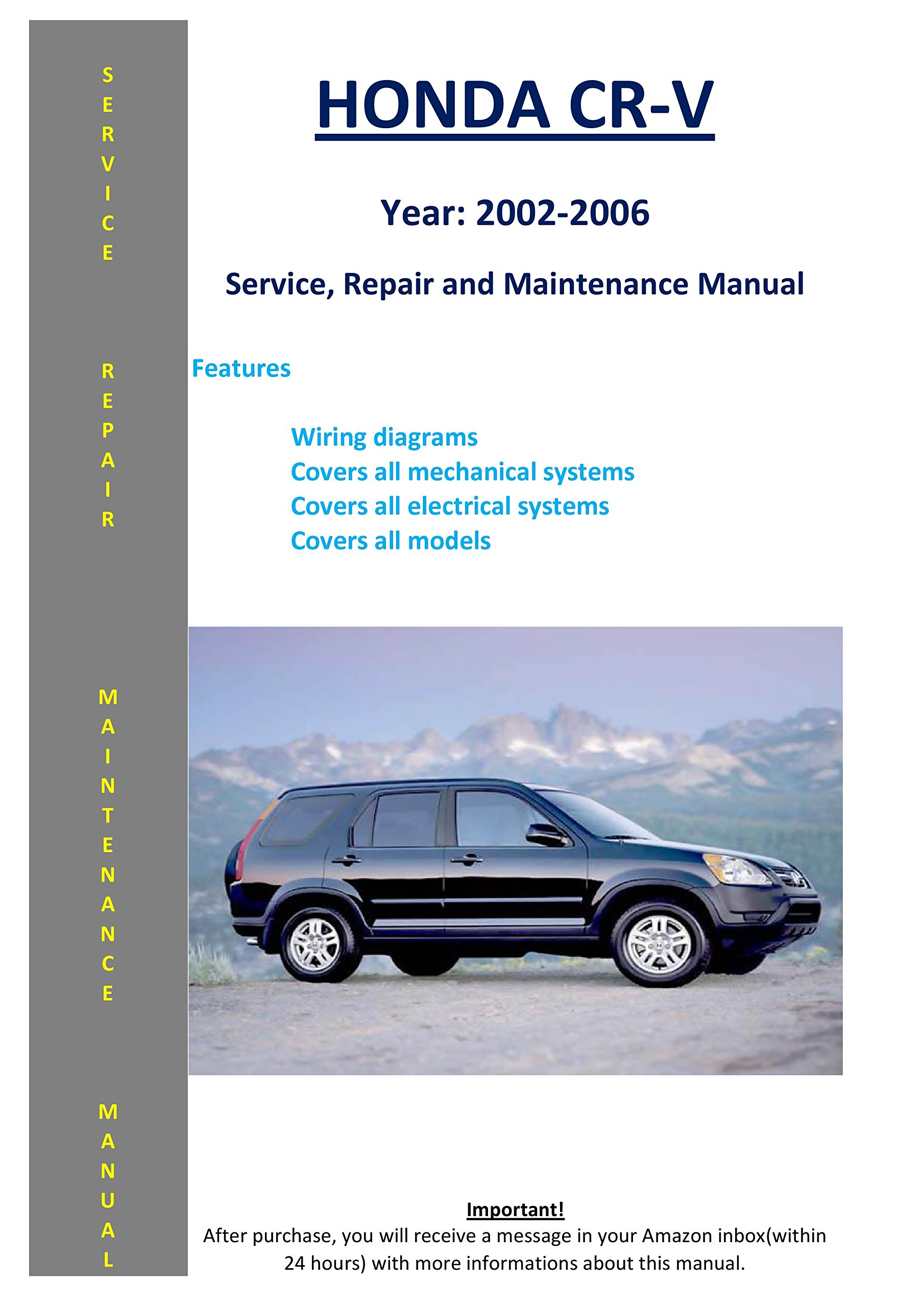 Honda Cr-v From 2002-2006 Service Repair Maintenance Manual: SoftAuto  Manuals: 5858006536611: Amazon.com: Books