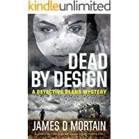 Dead By Design: A gripping serial killer thriller with unexpected & shocking twists (The Detective Deans Mysteries Book… book cover