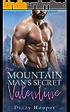 The Mountain Man's Secret Valentine (Mountain Men Of Silver Ridge Book 1)