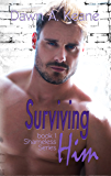 Surviving Him (Shameless Book 1)