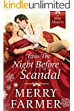 'Twas the Night Before Scandal (The May Flowers Book 8)