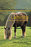 Laminitis: A Scientific and Realistic Approach (Spotlight on Equine Nutrition Teleseminar Series Book 4)