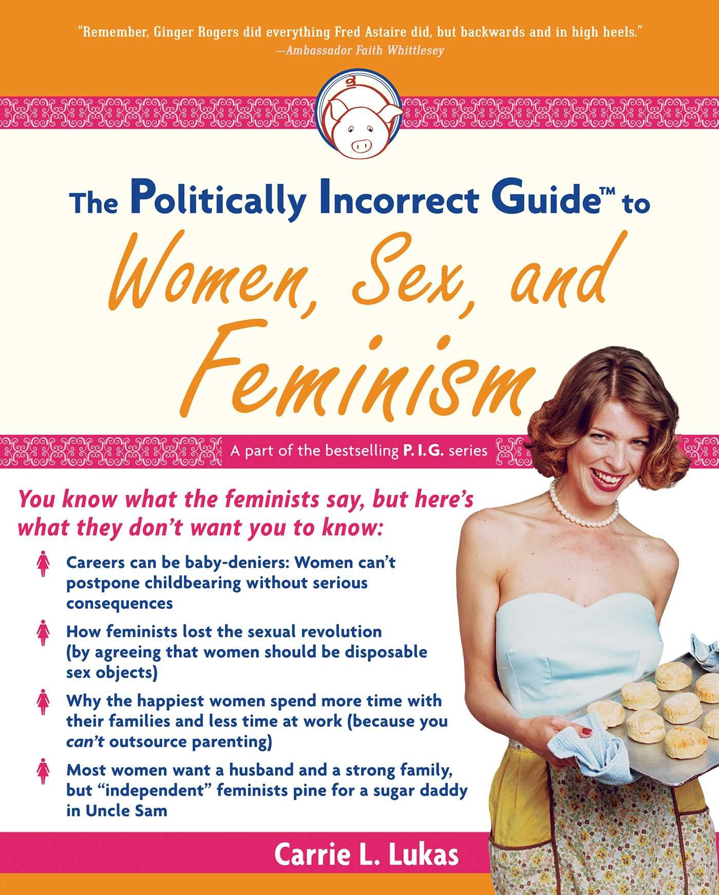 Download The Politically Incorrect Guide to Women, Sex And Feminism (The Politically Incorrect Guides) ebook