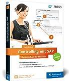 Controlling mit SAP: Der Grundkurs für Anwender: Ihr Schnelleinstieg in SAP CO -- inklusive Video-Tutorials (SAP PRESS)