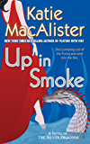 Up In Smoke: A Novel of the Silver Dragons (Silver Dragons Novel Book 2)