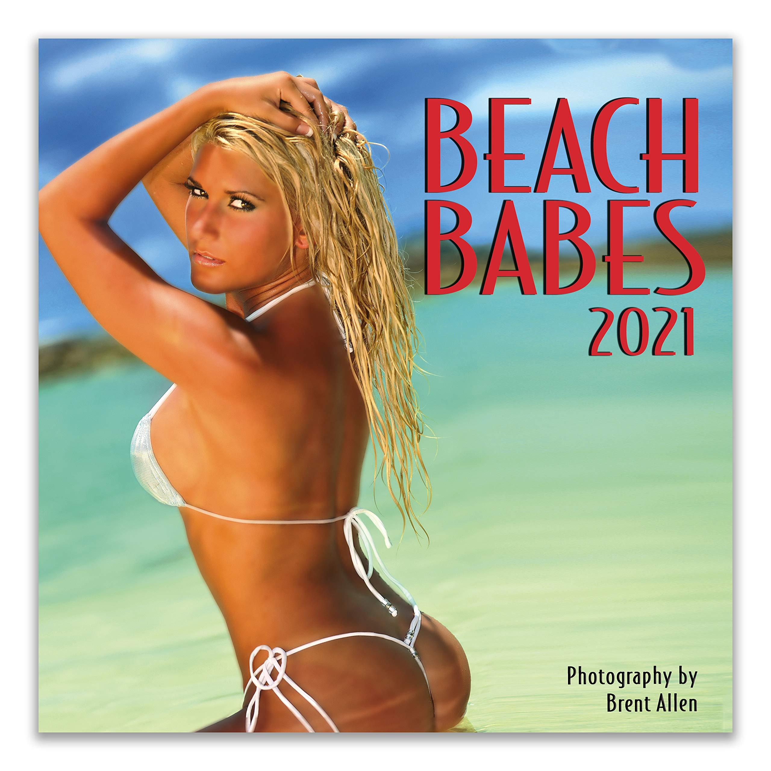 Naked beach babes Beach Babes 2021 Wall Calendar Brent Allen 9781772185454 Amazon Com Books