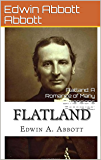 Flatland: A Romance of Many Dimensions (Annotated) (English Edition)