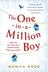 The One-in-a-Million Boy: The touching novel of a 104-year-old woman's friendship with a boy you'll never forget… Kindle Edition